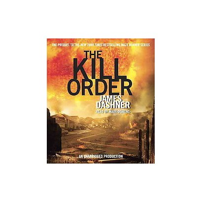 The Kill Order (Unabridged) (Compact Disc)
