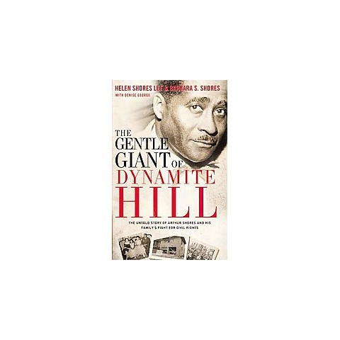 The Gentle Giant of Dynamite Hill (Hardcover)