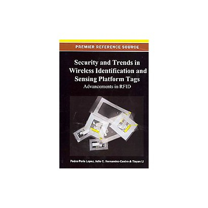 Security and Trends in Wireless Identification and Sensing Platform Tags (Hardcover)