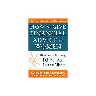 How to Give Financial Advice to Women (Hardcover)