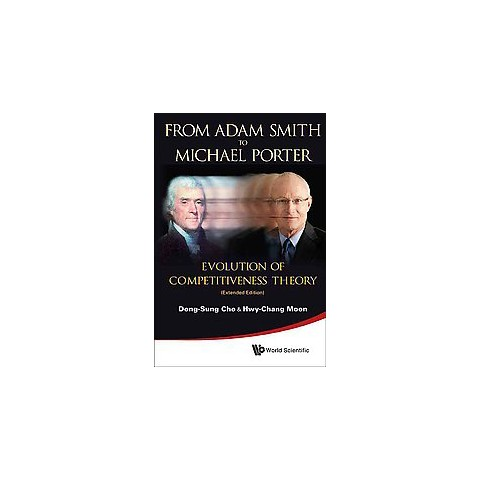 From Adam Smith to Michael Porter (Hardcover)
