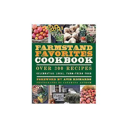 Farmstand Favorites Cookbook (Paperback)