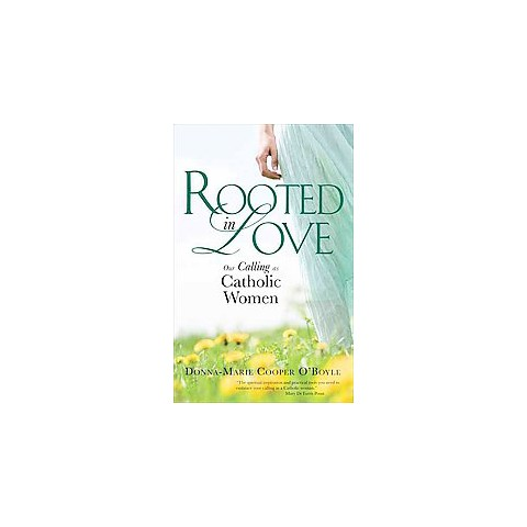 Rooted in Love (Paperback)