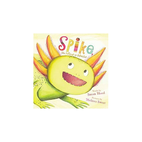 Spike, the Mixed-up Monster (Hardcover)