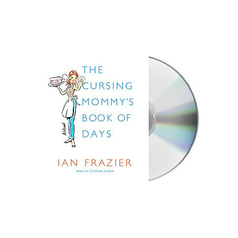 The Cursing Mommy's Book of Days (Unabridged) (Compact Disc)