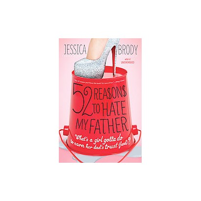 52 Reasons to Hate My Father (Paperback)