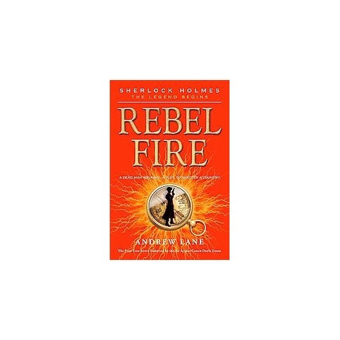 Rebel Fire (Reprint) (Paperback)