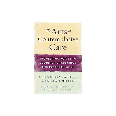 The Arts of Contemplative Care (Hardcover)