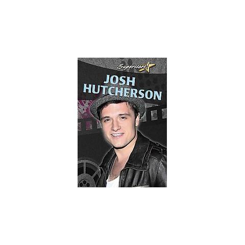 Josh Hutcherson ( Superstars) (Paperback)