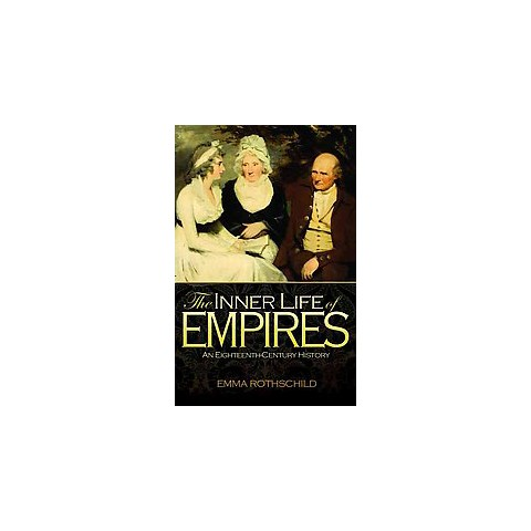The Inner Life of Empires (Reprint) (Paperback)