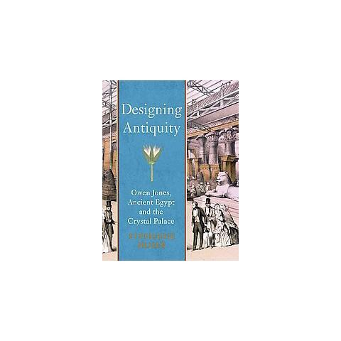 Designing Antiquity (Hardcover)