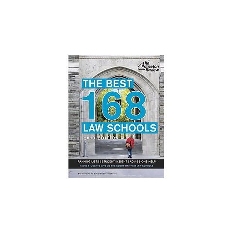 The Best 168 Law Schools 2013 (Paperback)
