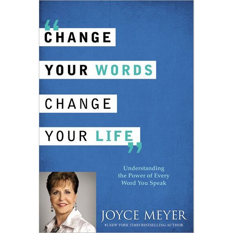 Change Your Words,Change Your Life: Understanding the Power of Every Word You Speak(LargePrint-Hardcover)