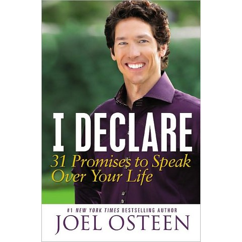 I Declare: 31 Promises to Speak Over Your Life by Joel Osteen (Hardcover)