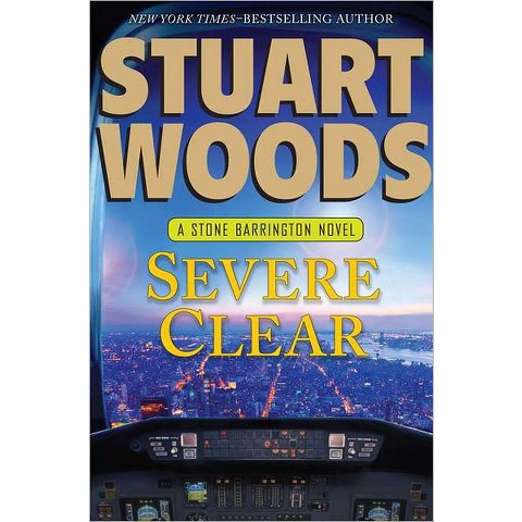 Severe Clear (Stone Barrington Series #24) by Stuart Woods (Hardcover)