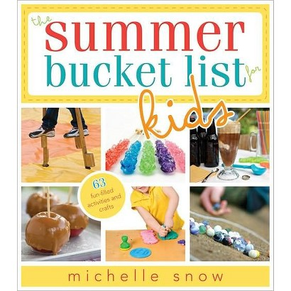 The Summer Bucket List for Kids by Michelle Snow & Melissa Bastow (Illustrator) (Paperback)