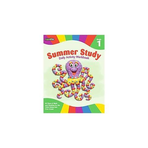 Summer Study Daily Activity Workbook: Grade 1 (Flash Kids Summer Study)by Flash Kids Editors (Paperback)