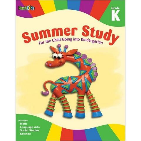 Summer Study: Grade K (Flash Kids Summer Study) by Flash Kids Editors (Paperback)