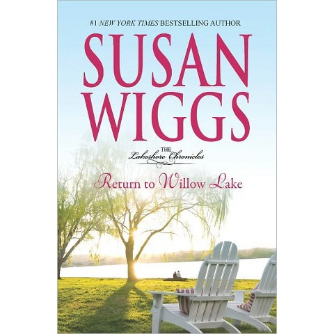 Return to Willow Lake by Susan Wiggs (Hardcover)