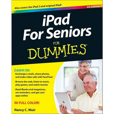 iPad For Seniors For Dummies by Nancy C. Muir (Paperback)