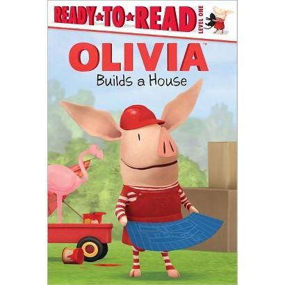 Olivia Builds a House by Maggie Testa & Shane L. Johnson (Illustrator) (Paperback)