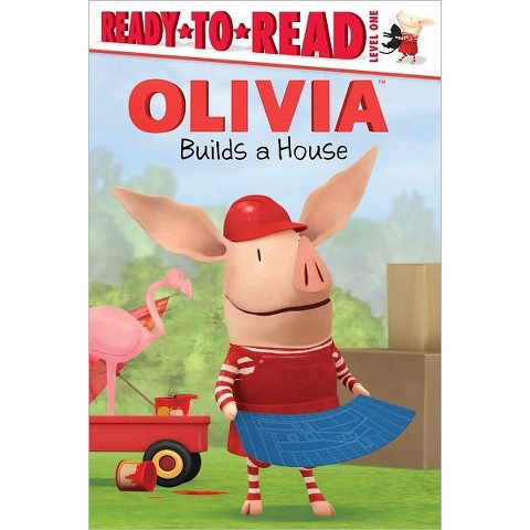 Olivia Builds a House by Maggie Testa & Shane L. Johnson (Illustrator) (Paperback)