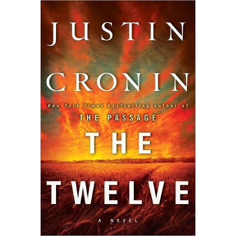 The Twelve (Passage Trilogy Series #2) by Justin Cronin (Hardcover)