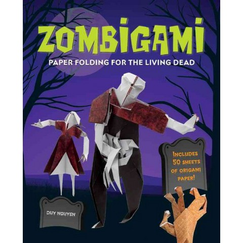 Zombigami: Paper Folding for the Living Dead by Duy Nguyen (Paperback)