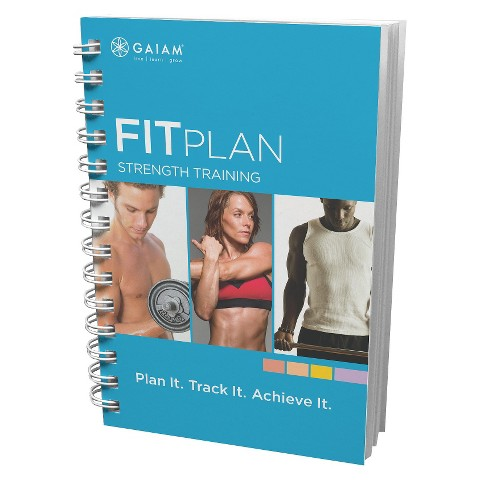 Gaiam Fit Plan for Strength Training Journal