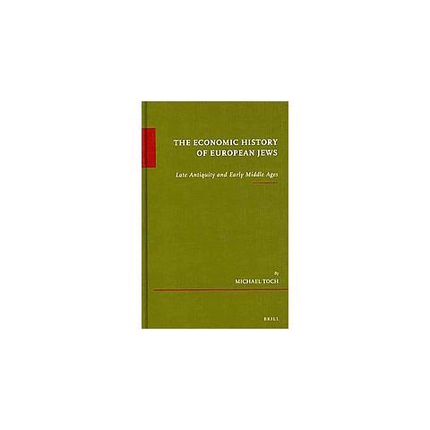 The Economic History of European Jews (Hardcover)