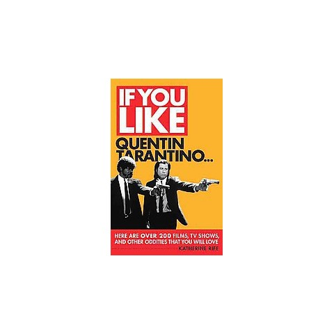 If You Like Quentin Tarantino... (Paperback)