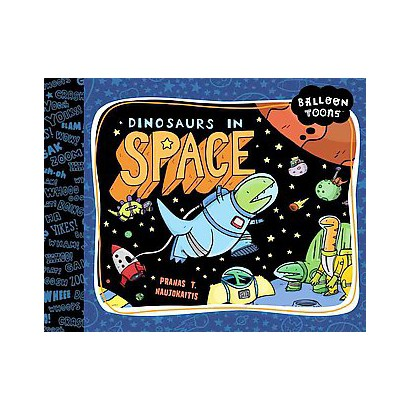 Dinosaurs in Space (Hardcover)