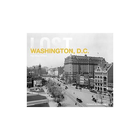 Lost Washington, D. C. (Hardcover)