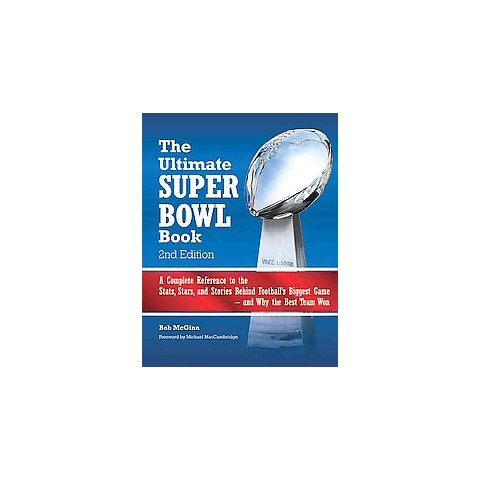 The Ultimate Super Bowl Book (Revised) (Hardcover)