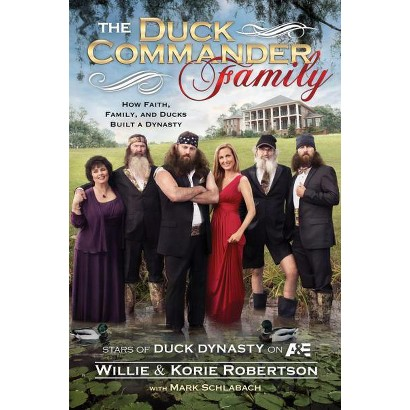 The Duck Commander Family (Hardcover)
