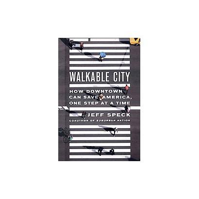 Walkable City (Hardcover)