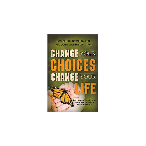 Change Your Choices, Change Your Life (Paperback)