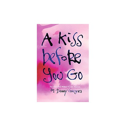 A Kiss Before You Go (Hardcover)