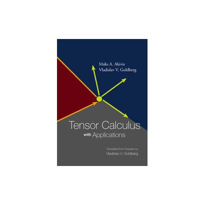 Tensor Calculus With Applications (Hardcover)