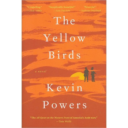 The Yellow Birds by Kevin Powers (Hardcover)