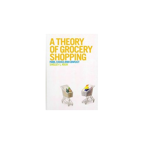 A Theory of Grocery Shopping (Paperback)