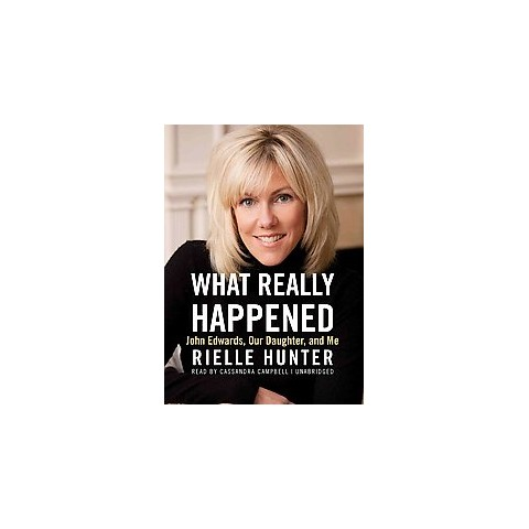 What Really Happened (Unabridged) (Compact Disc)
