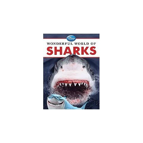 Wonderful World of Sharks ( Disney Learning: Wonderful World of) (Hardcover)