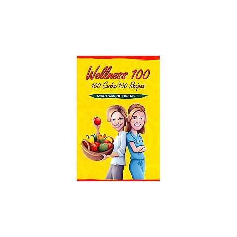Wellness 100 (Paperback)