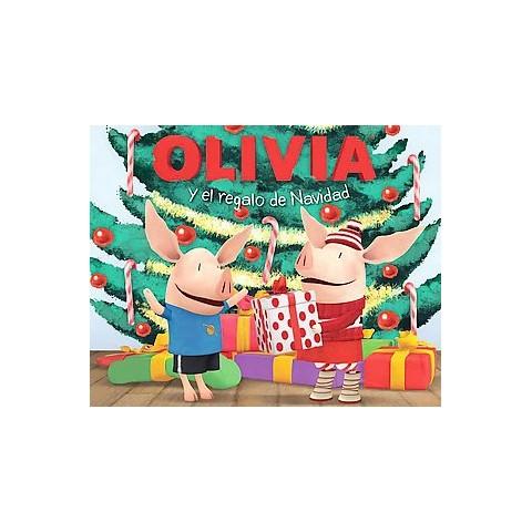 Olivia y el regalo de Navidad/ Olivia and the Christmas Present (Paperback)