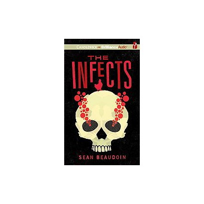 The Infects (Unabridged) (Compact Disc)