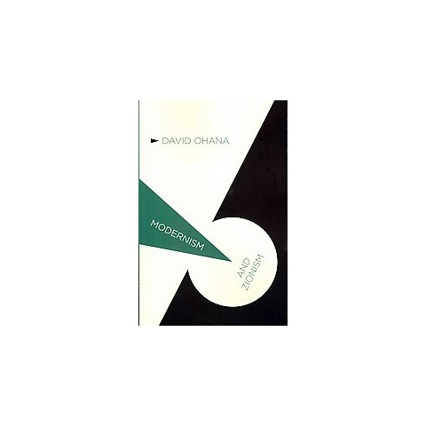 Modernism and Zionism (Paperback)