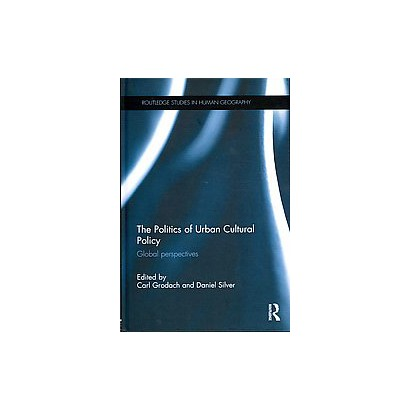 The Politics of Urban Cultural Policy (Hardcover)