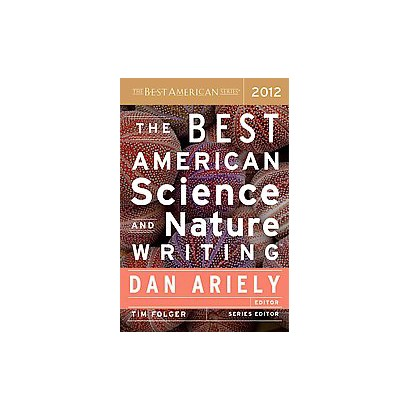 The Best American Science and Nature Writing 2012 (Paperback)