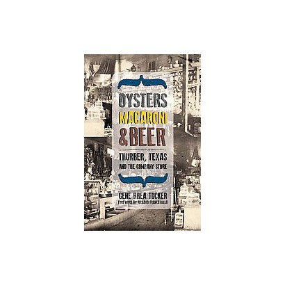 Oysters, Macaroni, and Beer (Hardcover)